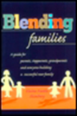 Blending Families by Elaine F. Shimberg