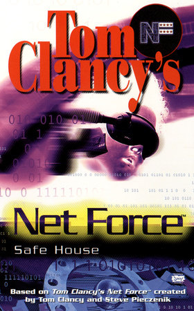 Tom Clancy's Net Force: Safe House by Diane Duane