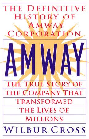 Amway by Wilbur Cross