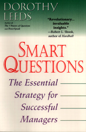 Smart Questions by Dorothy Leeds