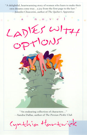 Ladies with Options by Cynthia Hartwick