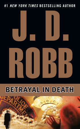 Betrayal in Death by J. D. Robb