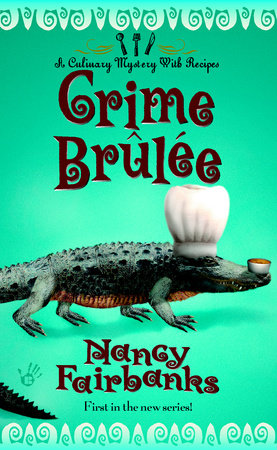 Crime Brulee by Nancy Fairbanks