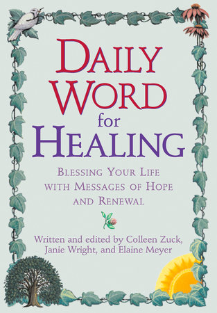 Daily Word for Healing by Colleen Zuck, Janie Wright and Elaine Meyer