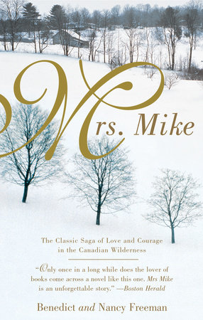 Mrs. Mike by Benedict Freedman and Nancy Freedman
