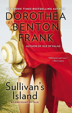 Sullivan's Island by Dorothea Benton Frank