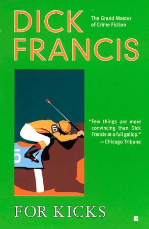 For Kicks by Dick Francis
