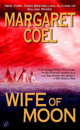 Wife of Moon by Margaret Coel