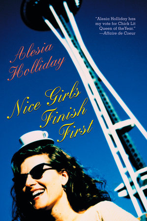 Nice Girls Finish First by Alesia Holliday