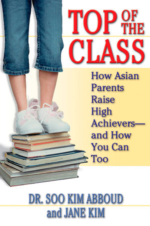 Top of the Class by Soo Kim Abboud and Jane Y. Kim