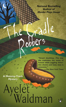 The Cradle Robbers by Ayelet Waldman