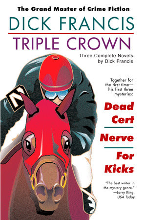 Triple Crown: Three Complete Novels by Dick Francis