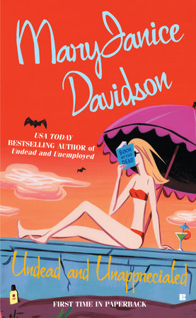 Undead and Unappreciated by MaryJanice Davidson