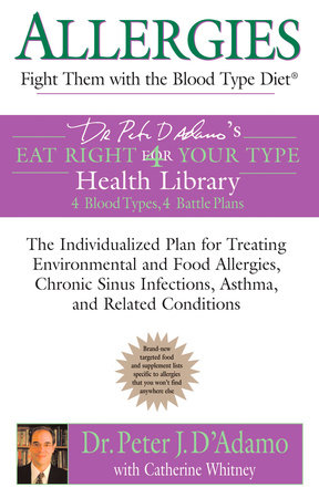 Allergies by Dr. Peter J. D'Adamo and Catherine Whitney