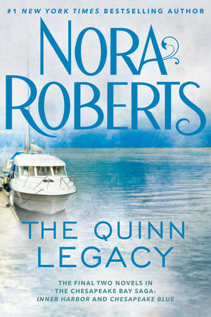 The Quinn Legacy by Nora Roberts