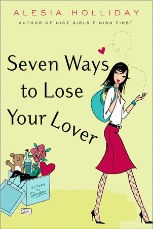 Seven Ways to Lose Your Lover by Alesia Holliday