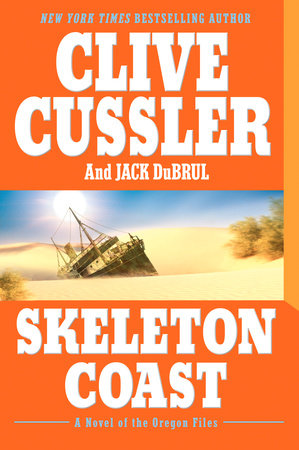 Skeleton Coast by Clive Cussler and Jack Du Brul