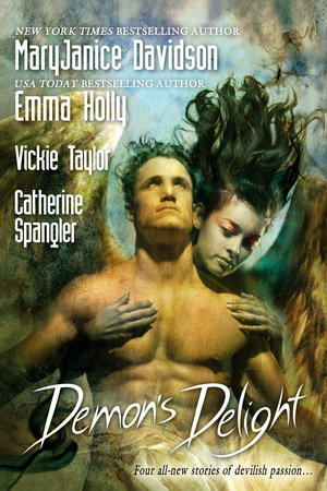 Demon's Delight by MaryJanice Davidson, Emma Holly, Vickie Taylor and Catherine Spangler
