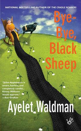 Bye-Bye, Black Sheep by Ayelet Waldman