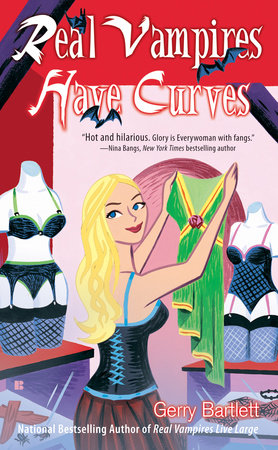 Real Vampires Have Curves by Gerry Bartlett