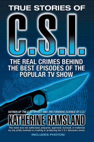 True Stories of CSI