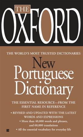The Oxford Portuguese Dictionary by Oxford University Press |  PenguinRandomHouse com