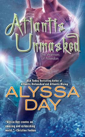 Atlantis Unmasked by Alyssa Day