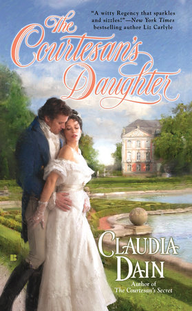 The Courtesan's Daughter by Claudia Dain