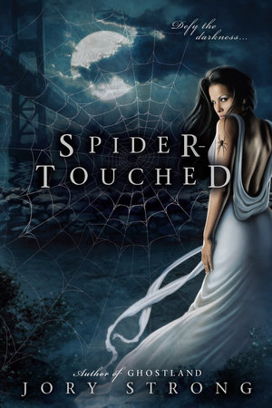 Spider-Touched by Jory Strong