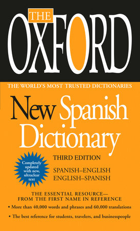 The Oxford Spanish Dictionary by Oxford University Press
