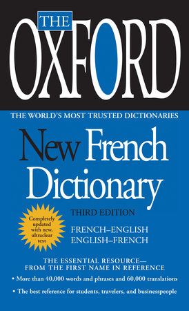 The Oxford French Dictionary by Oxford University Press