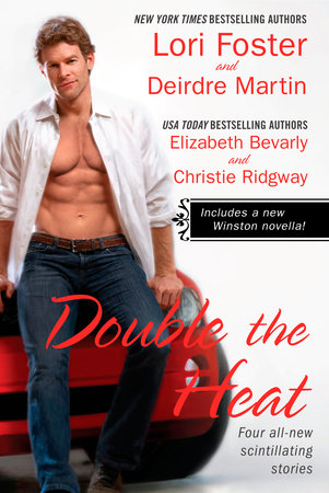 Double the Heat by Lori Foster, Deirdre Martin, Elizabeth Bevarly and Christie Ridgway