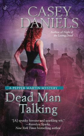 Dead Man Talking by Casey Daniels