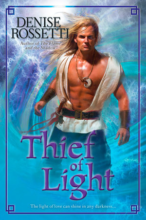 Thief of Light by Denise Rossetti