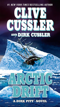 Arctic Drift by Clive Cussler and Dirk Cussler