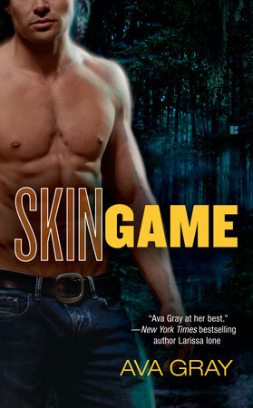 Skin Game by Ava Gray