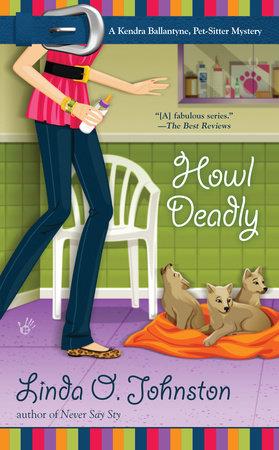 Howl Deadly by Linda O. Johnston