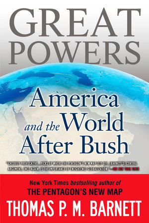 Great Powers by Thomas P.M. Barnett