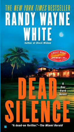 Dead Silence by Randy Wayne White