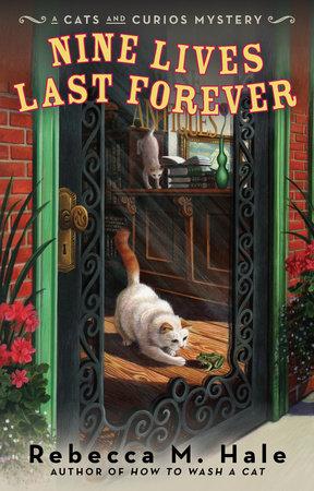 Nine Lives Last Forever by Rebecca M. Hale