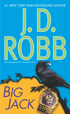 Big Jack by J. D. Robb