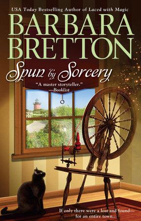 Spun By Sorcery by Barbara Bretton