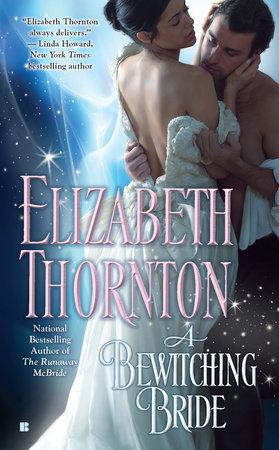 A Bewitching Bride by Elizabeth Thornton