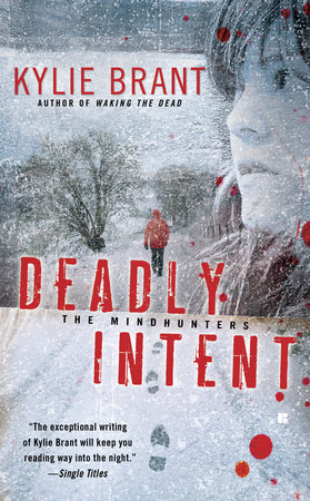Deadly Intent by Kylie Brant