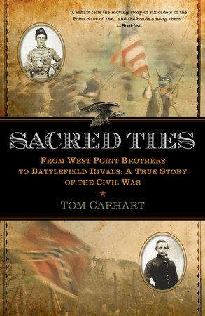 Sacred Ties by Tom Carhart