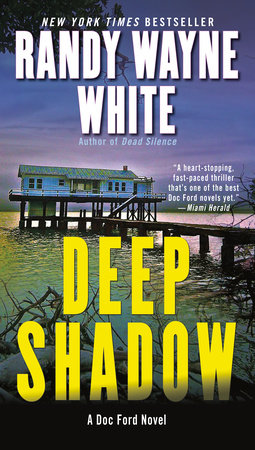 Deep Shadow by Randy Wayne White
