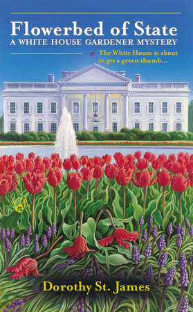 Flowerbed of State by Dorothy St. James