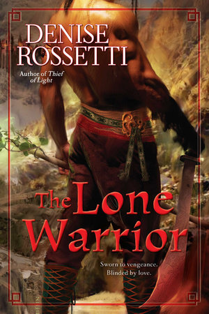 The Lone Warrior by Denise Rossetti