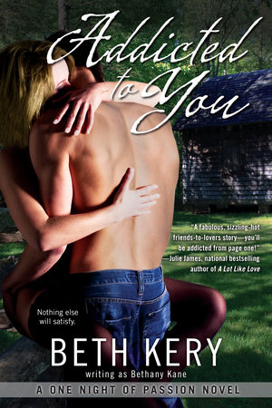 Addicted to You by Beth Kery