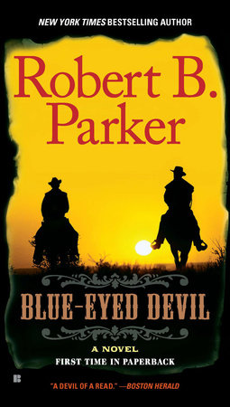 Blue-Eyed Devil by Robert B. Parker